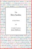 The Shiva Samhita : The Original Sanskrit and an English Translation, Mallinson, James, 0971646643
