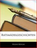 Ratsmädelgeschichten (German Edition), Helene Böhlau, 1141686643