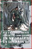 Fui un Combatiente Contra el Comunismo en Nicaragua en Los AOs 80, Johnny Gadea, 1463366647