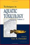 Techniques in Aquatic Toxicology, Bassetti, W. H. C., 1566706645