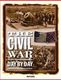 The Civil War Day by Day, Phillip Katcher, 0785826645