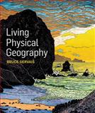 Living Physical Geography, Gervais, Bruce, 1464106649