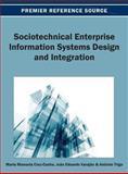 Sociotechnical Enterprise Information Systems Design and Integration, Maria Manuela Cruz-Cunha, 1466636645
