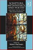 Scripture Metaphysics and Poetry Austin Farrer's the Glass of Vision with Critical Commentary, Macswain, Robert, 1472406648