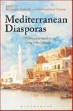 Mediterranean Diasporas : Politics and Ideas in the Long 19th Century,, 1472576640