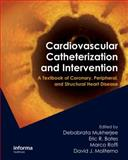 Cardiac Catheterization, Coronary and Peripheral Angioplasty, and, Mukherjee, 1841846643