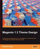 Magento 1.3 Theme Design, Carter, Richard, 1847196640
