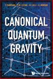 Canonical Quantum Gravity, Francesco Cianfrani and Orchidea Maria Lecian, 9814556645