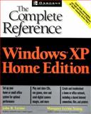 Windows(R) XP Home Edition : The Complete Reference, Young, Margaret Levine and Levine, John R., 0072226641