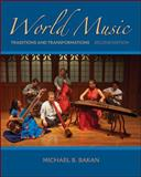 World Music : Traditions and Transformations, Michael Bakan, 0073526649