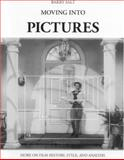 Moving into Pictures : More on Film History, Style, and Analysis, Salt, Barry, 0950906646