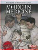 Modern Medicine, Chris Oxlade, 1410946649