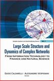 Large Scale Structure and Dynamics of Compex Networks : From Information Technology to Finance and Natural Science, Alessa, 981270664X