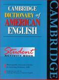 Cambridge Dictionary of American English, Ellen Shaw, 0521776643