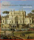 Magnificent Buildings, Splendid Gardens, Coffin, David R. and Sellers, Vanessa Bezemer, 0691136645