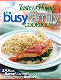 The Busy Family Cookbook, Taste of Home, 0898216648