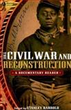 The Civil War and Reconstruction : A Documentary Reader, Harrold, Stanley, 1405156643