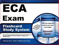 ECA Exam Flashcard Study System : ECA Test Practice Questions and Review for the National Registry of Emergency Medical Technicians (NREMT) Emergency Care Attendant Exam, ECA Exam Secrets Test Prep Team, 1609716647
