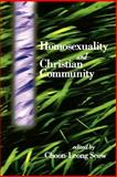 Homosexuality and Christian Community, , 0664256643
