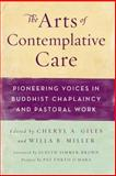The Arts of Contemplative Care, , 0861716647
