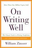 On Writing Well, William Knowlton Zinsser, 0060006641