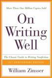 On Writing Well, William Knowlton Zinsser, 0060006641