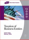 Taxation of Business Entities 2008, Smith, James E. and Raabe, William A., 0324366647