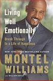 Living Well Emotionally, Montel Williams and William Doyle, 045122664X