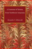 A Grammar of Tariana, Aikhenvald, Alexandra Y., 0521826640
