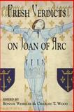 Fresh Verdicts on Joan of Arc, , 0815336640