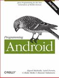 Programming Android : Java Programming for the New Generation of Mobile Devices, Mednieks, Zigurd and Dornin, Laird, 1449316646