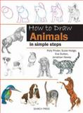 How to Draw Animals, Polly Pinder and Susie Hodge, 1844486648