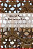 Financial Access in Post-Reform India, Bhavani, T. A. and Bhanumurthy, N. R., 0198076657