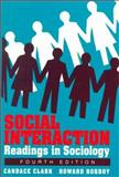 Social Interaction : Readings in Sociology, Clark, Candace and Robboy, Howard, 0312056656