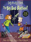 Judy Moody and Stink: the Big Bad Blackout, Megan Mcdonald, 0763676659