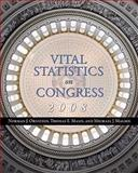 Vital Statistics on Congress 2008, Ornstein, Norman J. and Mann, Thomas E., 0815766653