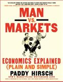 Man vs. Markets, Paddy Hirsch, 0062196650