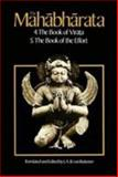 The Mahabharata : The Book of Virata; The Book of Effort, , 0226846652