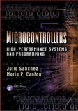 Microcontrollers, Julio Sanchez and Maria P. Canton, 1466566655