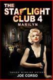 The Starlight Club 4, Joe Corso, 1482546655