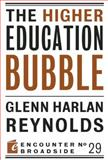 The Higher Education Bubble 9781594036651