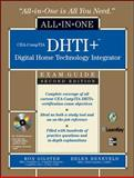 CEA-CompTIA DHTI+ Digital Home Technology Integrator, Gilster, Ron and Heneveld, Helen, 0071546650
