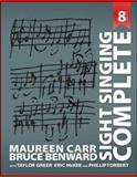 Sight Singing Complete, Carr, Maureen and Benward, Bruce, 0073526657