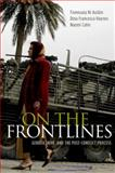 On the Frontlines : Gender, War, and the Post-Conflict Process, Ní Aoláin , Fionnuala and Haynes, Dina Francesca, 0195396650