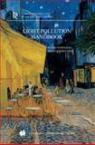 Light Pollution Handbook, Narisada, Kohei and Schreuder, Duco, 140202665X