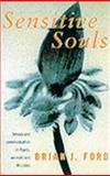 Sensitive Souls, Brian J. Ford, 0751526657