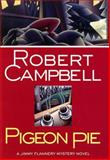 Pigeon Pie, Robert Campbell, 0892966653