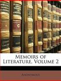 Memoirs of Literature, Anonymous and Anonymous, 1147836655