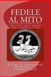 Fedele Al Mito, Alessandro Morbidelli, 1492356654