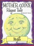 Mother Goose Rhyme Time Night, Faurot, Kimberly, 1932146652